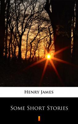 okładka Some Short Stories, Ebook | Henry James