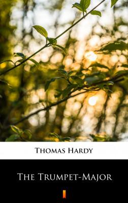 okładka The Trumpet-Major, Ebook   Thomas Hardy