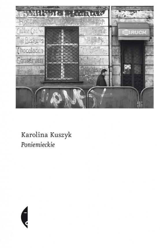 okładka Poniemieckieebook | EPUB, MOBI | Karolina Kuszyk