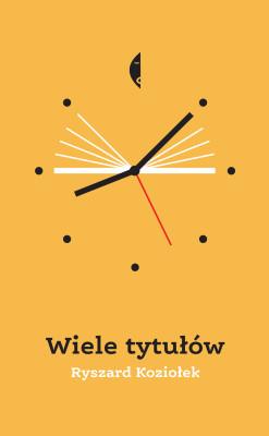 okładka Wiele tytułów, Ebook | Ryszard Koziołek