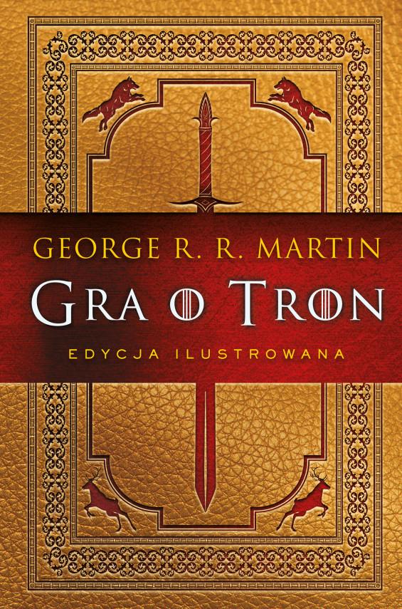 okładka Gra o tron (edycja ilustrowana)ebook | EPUB, MOBI | George R.R. Martin, Paweł Kruk