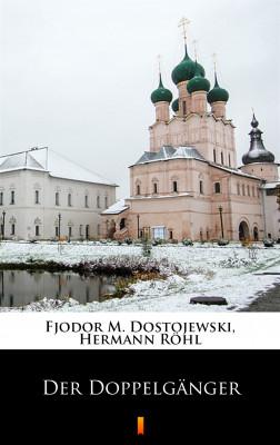 okładka Der Doppelgänger, Ebook | Fjodor M. Dostojewski