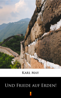 okładka Und Friede auf Erden!, Ebook | Karl May