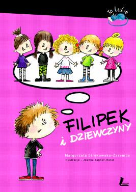 okładka Filipek i dziewczyny, Ebook | Małgorzata Strękowska-Zaremba