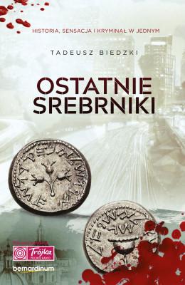 okładka Ostatnie srebrniki, Ebook   Tadeusz Biedzki