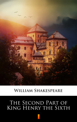 okładka The Second Part of King Henry the Sixth, Ebook   William Shakespeare