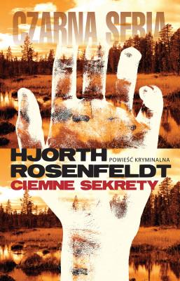 okładka Sebastian Bergman (Część 1). Ciemne sekrety, Ebook | Hans Rosenfeldt, Michael Hjorth