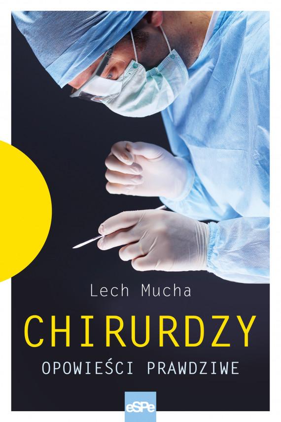okładka Chirurdzyebook | EPUB, MOBI | Lech Mucha