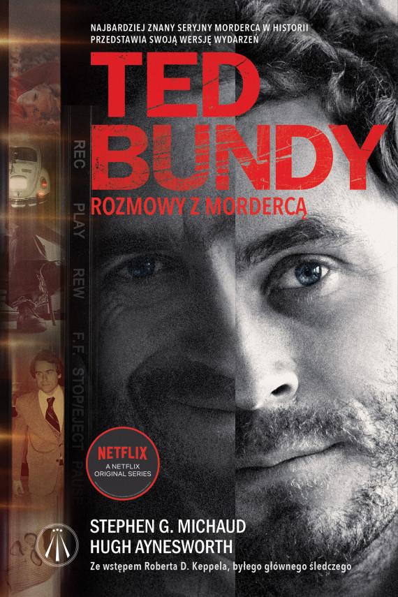 okładka Ted Bundy. Rozmowy z mordercąebook   EPUB, MOBI   Hugh Aynesworth, Stephen G. Michaud