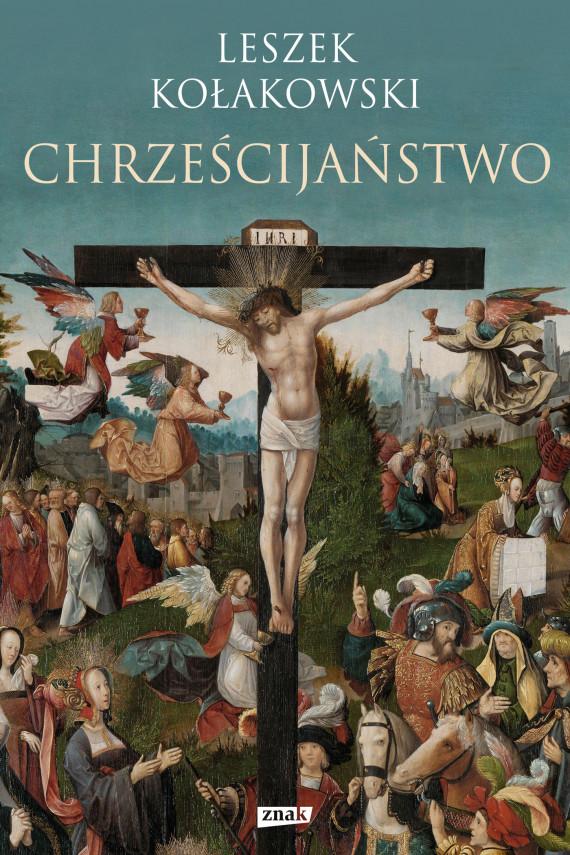 okładka Chrześcijaństwoebook | EPUB, MOBI | Leszek Kołakowski