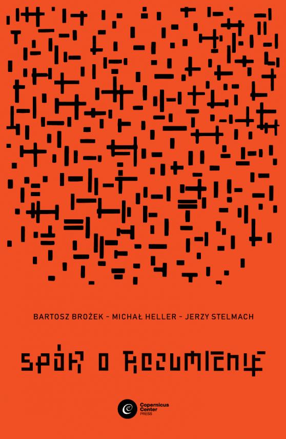 okładka Spór o rozumienieebook | EPUB, MOBI | Michał Heller, Bartosz Brożek, Jerzy Stelmach
