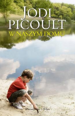 okładka W naszym domu, Ebook | Jodi Picoult