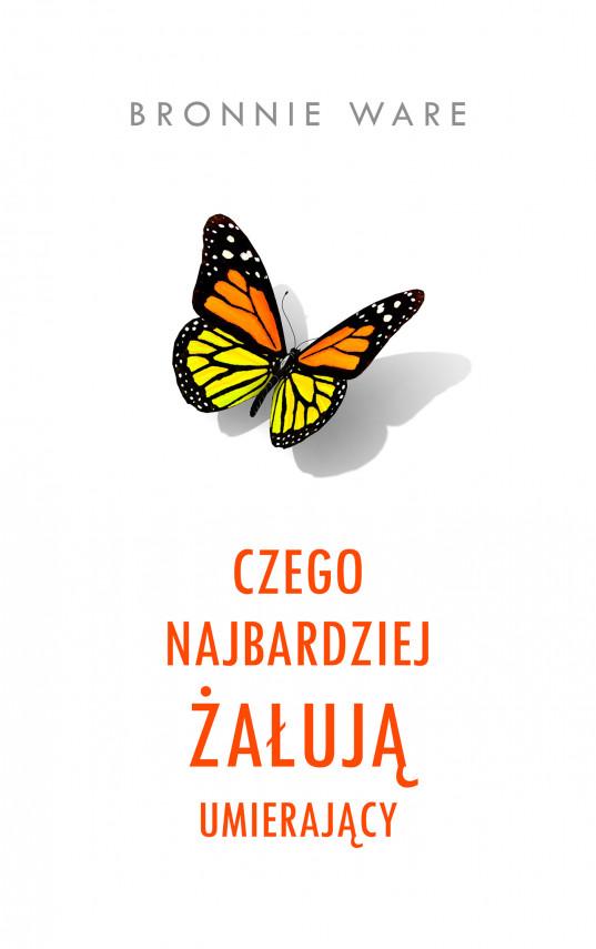 okładka Czego najbardziej żałują umierającyebook | EPUB, MOBI | Bronnie Ware, Magdalena Słysz