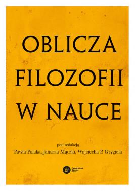 okładka Oblicza filozofii w nauce. Księga pamiątkowa z okazji 80. urodzin Michała Hellera, Ebook | autor zbiorowy