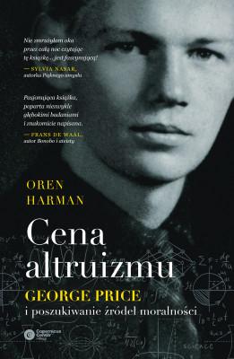 okładka Cena altruizmu. George Price i poszukiwanie źródeł moralności, Ebook | Graham Farmelo