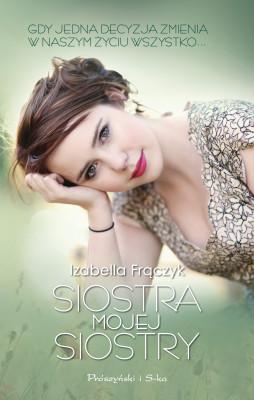 okładka Siostra mojej siostry, Ebook | Izabella  Frączyk