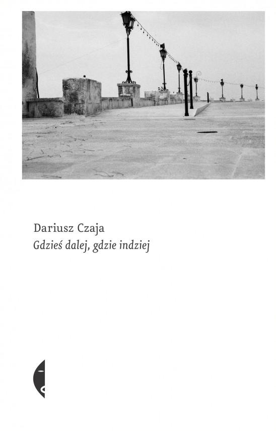 okładka Gdzieś dalej, gdzie indziejebook   EPUB, MOBI   Dariusz Czaja