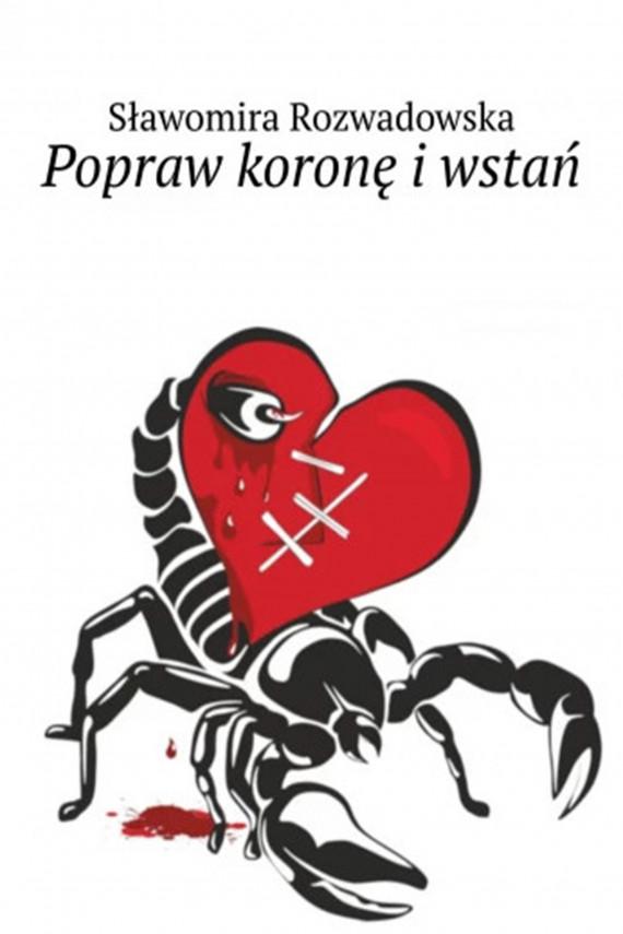 okładka Popraw koronę i wstańebook | EPUB, MOBI | Sławomira Rozwadowska