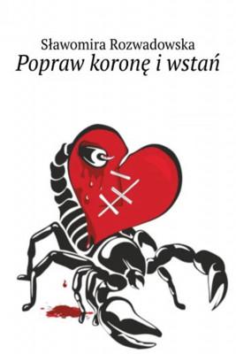 okładka Popraw koronę i wstań, Ebook | Sławomira Rozwadowska