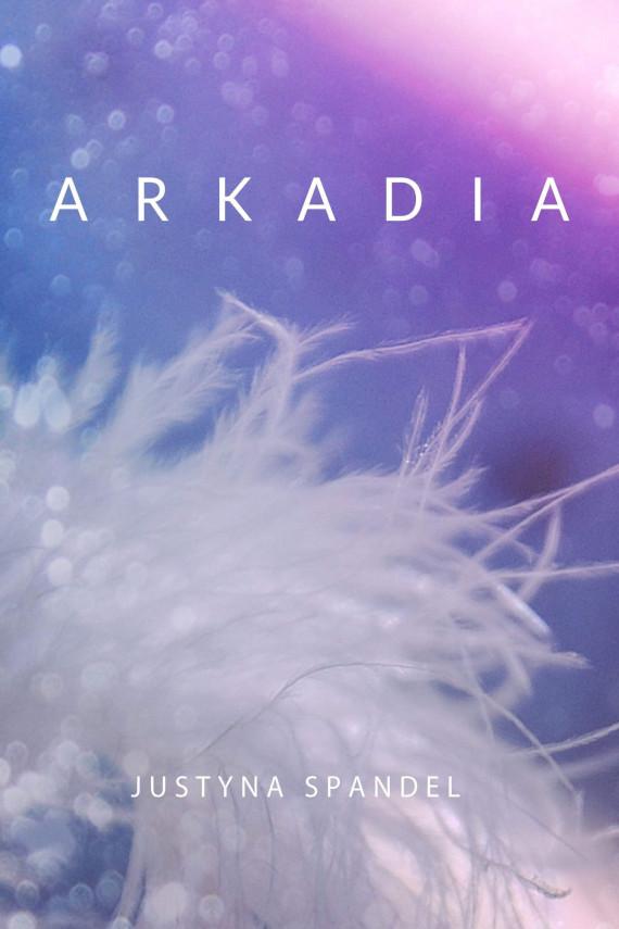 okładka Arkadiaebook | EPUB, MOBI | Justyna Spandel