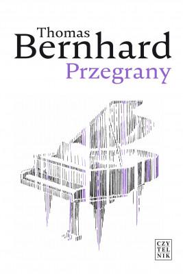 okładka Przegrany, Ebook | Thomas Bernhard