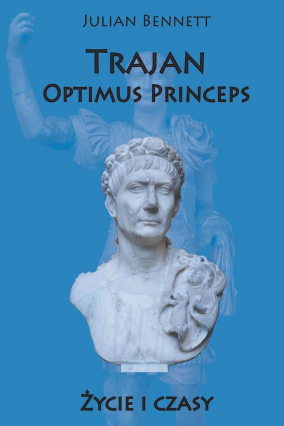 okładka Trajan Optimus Princeps.ebook | EPUB, MOBI | Bennett Julian