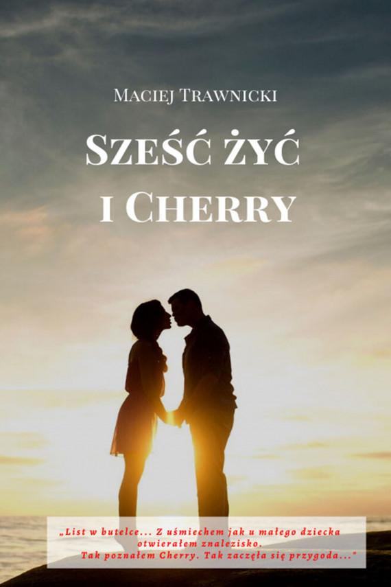 okładka Sześć żyć i Cherryebook | EPUB, MOBI | Maciej  Trawnicki
