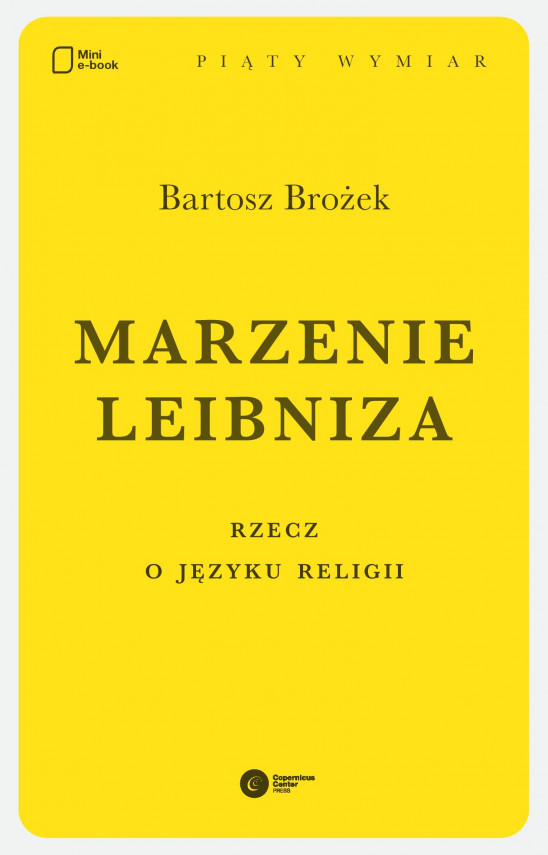 okładka Marzenie Leibniza. Rzecz o języku religiiebook | EPUB, MOBI | Bartosz Brożek