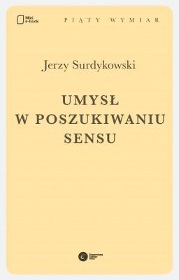 okładka Umysł w poszukiwaniu sensu, Ebook | Jerzy Surdykowski