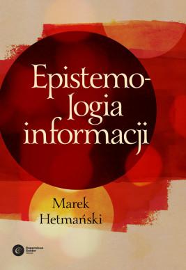 okładka Epistemologia informacji, Ebook | Marek Hetmański