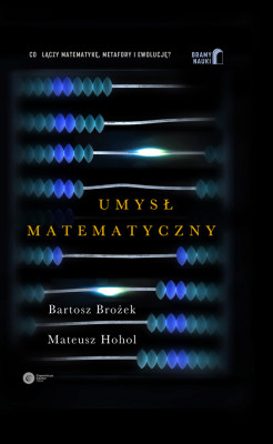 okładka Umysł matematyczny, Ebook | Mateusz Hohol, Bartosz Brożek