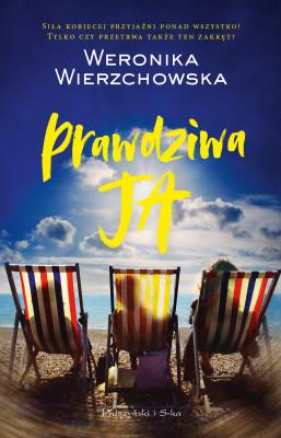 okładka Prawdziwa ja, Ebook | Weronika Wierzchowska