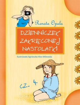 okładka Dzienniczek zakręconej nastolatki cz.4, Ebook | Renata Opala