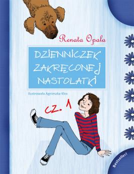 okładka Dzienniczek Zakręconej Nastolatki cz.1, Ebook | Renata Opala