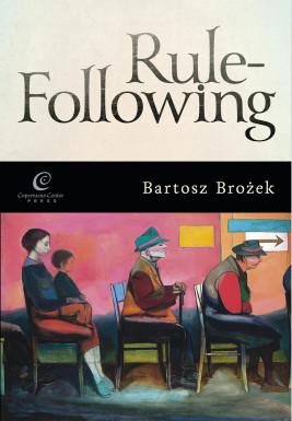 okładka Rule-Following. From Imitation to the Normative Mind, Ebook   Bartosz Brożek