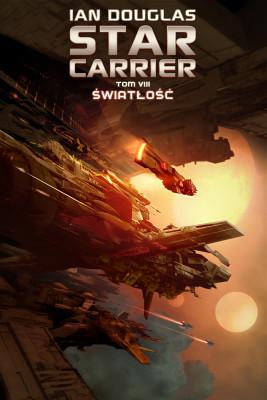 okładka Star Carrier. Tom 8. Światłość, Ebook | Ian Douglas