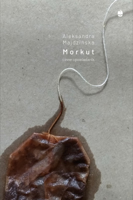 okładka Morkut i inne opowiadania, Ebook | Aleksandra Majdzińska