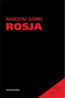 okładka Rosja. Maksym Gorki, Ebook   Gorki Maksym