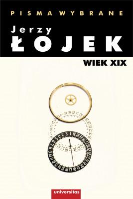 okładka Pisma wybrane. Wiek XIX, Ebook | Łojek Jerzy