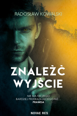 okładka Znaleźć wyjście, Ebook | Radosław Kowalski