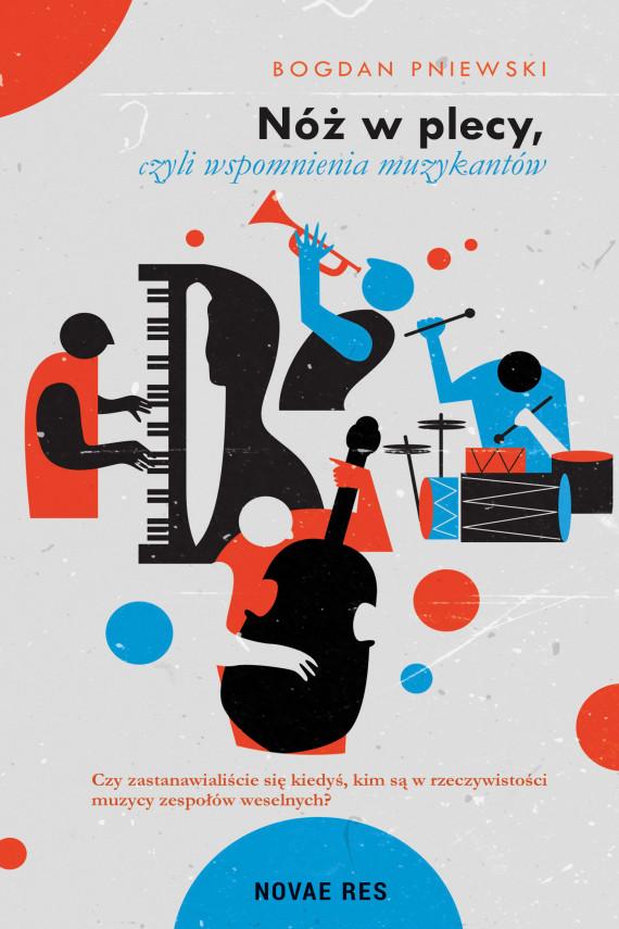 okładka Nóż w plecy, czyli wspomnienia muzykantówebook | EPUB, MOBI | Bogdan Pniewski