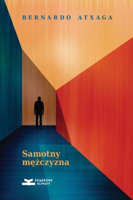 okładka Samotny mężczyzna, Ebook   Bernardo Atxaga
