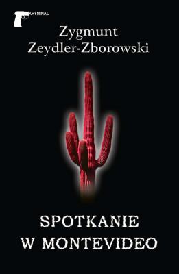 okładka Kryminał (#23). Spotkanie w Montevideo, Ebook | Zygmunt Zeydler-Zborowski