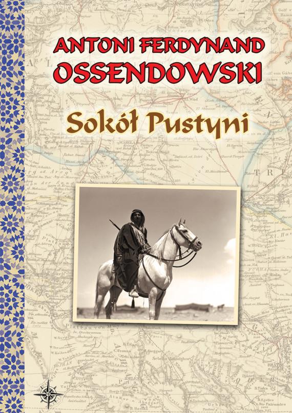 okładka Sokół Pustyni. Powieśćebook   EPUB, MOBI   Antoni Ferdynand Ossendowski