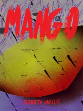 okładka Mango, Ebook | Elżbieta Walczak