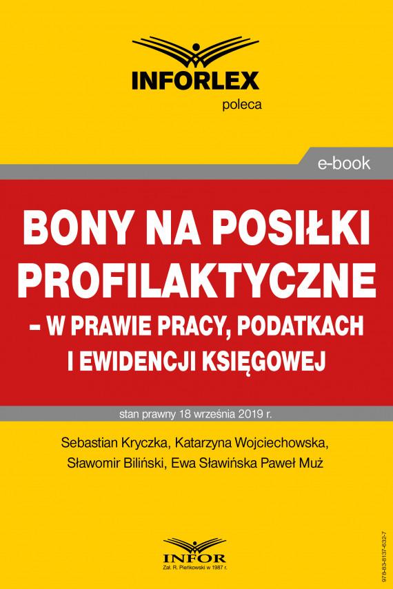 okładka Bony na posiłki profilaktyczne – w prawie pracy, podatkach i ewidencji księgowejebook | PDF | praca  zbiorowa