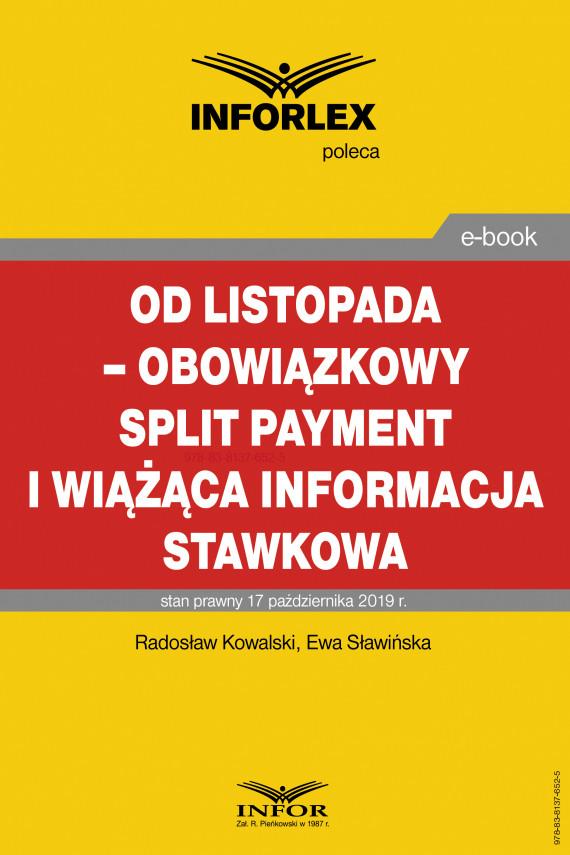 okładka Od listopada – obowiązkowy split payment i wiążąca informacja stawkowaebook | PDF | Radosław Kowalski, Ewa Sławińska