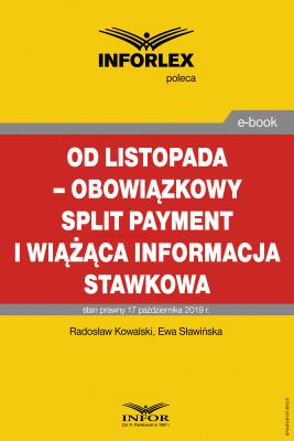 okładka Od listopada – obowiązkowy split payment i wiążąca informacja stawkowa, Ebook | Radosław Kowalski, Ewa Sławińska