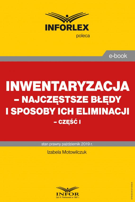 okładka Inwentaryzacja – najczęstsze błędy i sposoby ich eliminacji – część Iebook   PDF   Izabela Motowilczuk