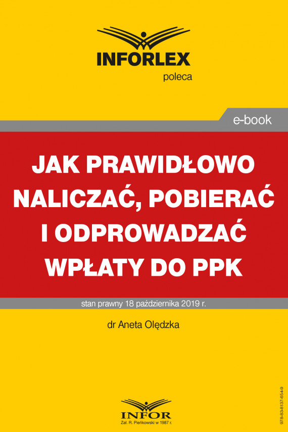 okładka Jak prawidłowo naliczać, pobierać i odprowadzać wpłaty do PPKebook | PDF | dr Aneta Olędzka